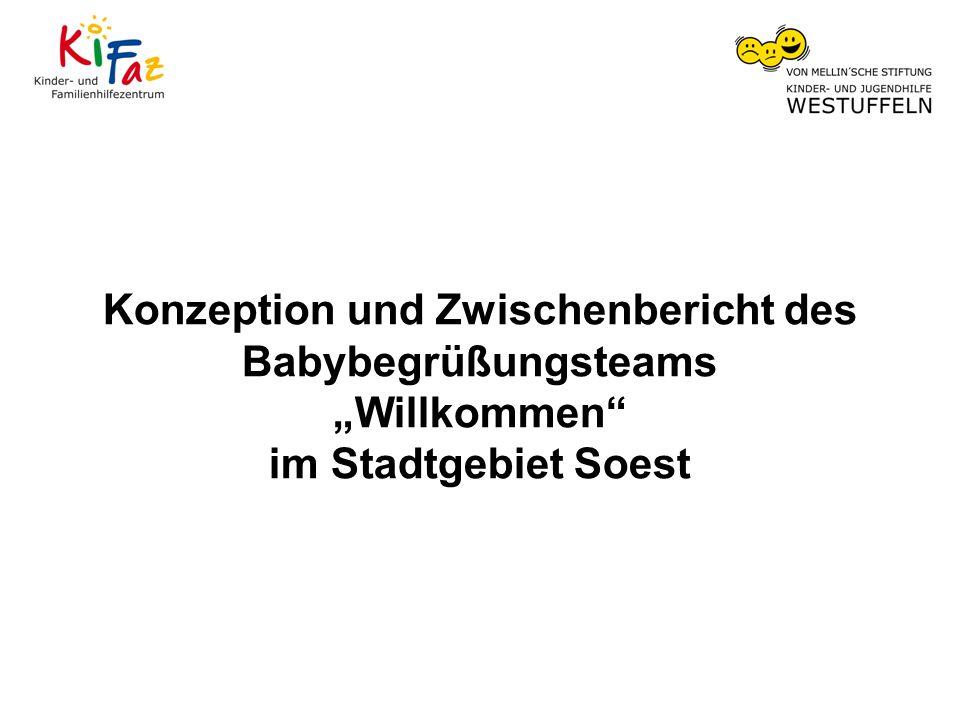 Konzeption und Zwischenbericht des Babybegrüßungsteams Willkommen im Stadtgebiet Soest