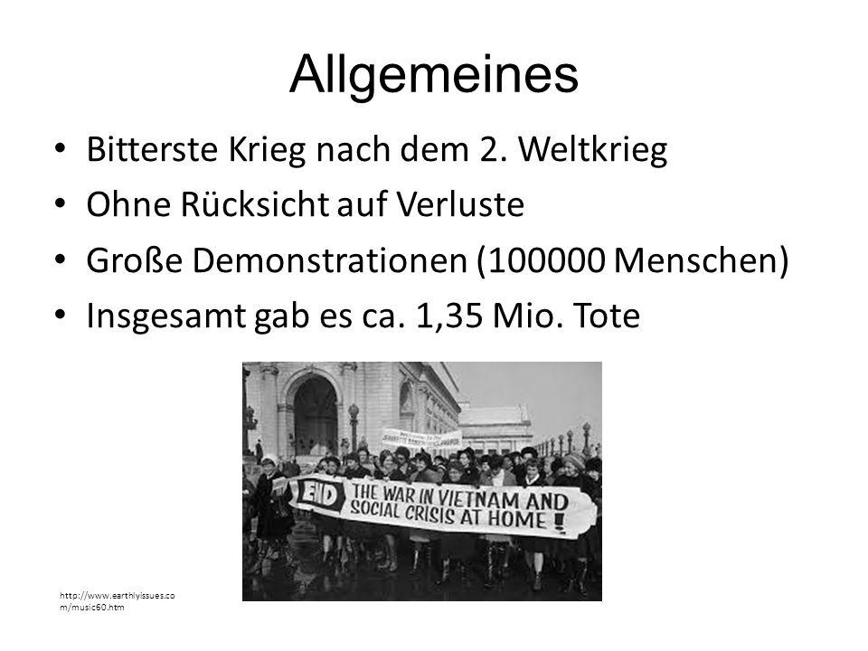 Allgemeines Bitterste Krieg nach dem 2. Weltkrieg Ohne Rücksicht auf Verluste Große Demonstrationen (100000 Menschen) Insgesamt gab es ca. 1,35 Mio. T