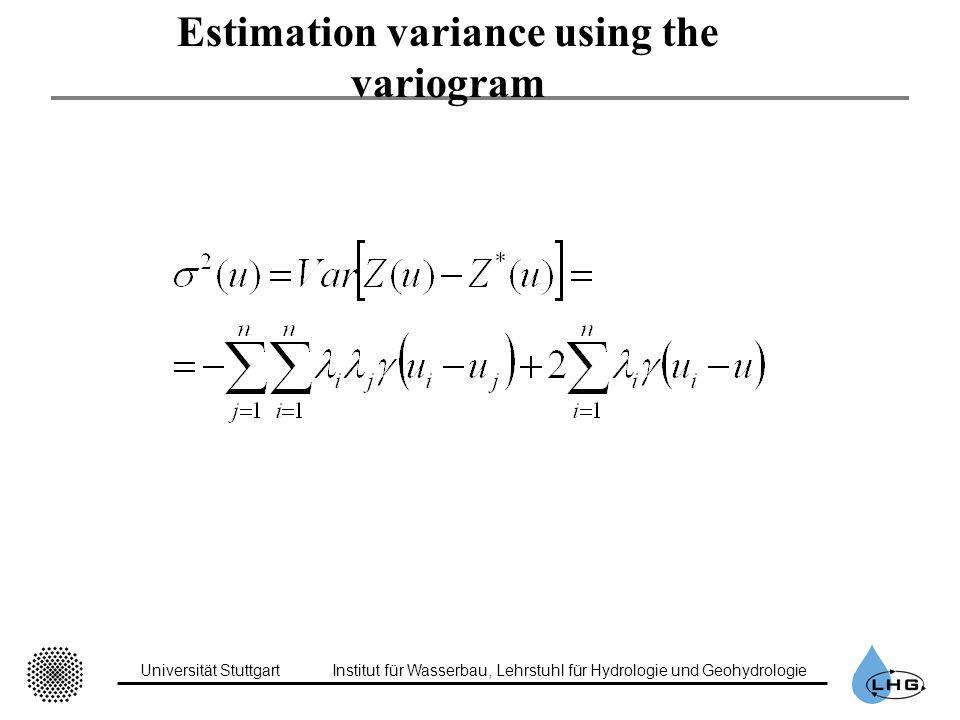 Universität StuttgartInstitut für Wasserbau, Lehrstuhl für Hydrologie und Geohydrologie Estimation variance using the variogram