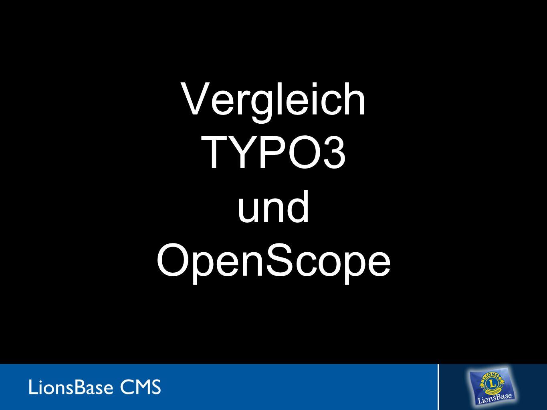 TYPO3 versus OpenScope Differenzen Keine Benutzungslizenz / Support für Alle Adminstration von Privilegien und Zugriffen Offener Autentifizierungsmechanismus ActiveDirectory, OpenID, externe Datenbank,...