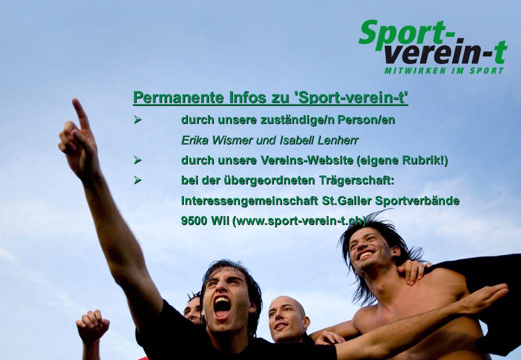 Permanente Infos zu 'Sport-verein-t' durch unsere zuständige/n Person/en Erika Wismer und Isabell Lenherr durch unsere Vereins-Website (eigene Rubrik!