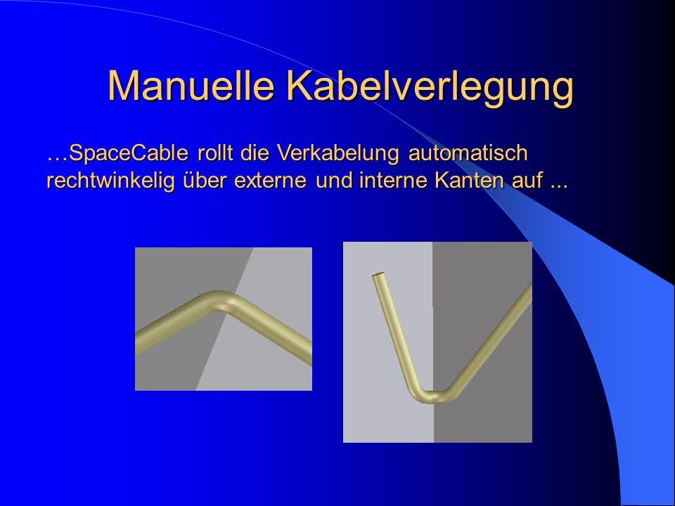 Manuelle Kabelverlegung …SpaceCable rollt die Verkabelung automatisch rechtwinkelig über externe und interne Kanten auf...