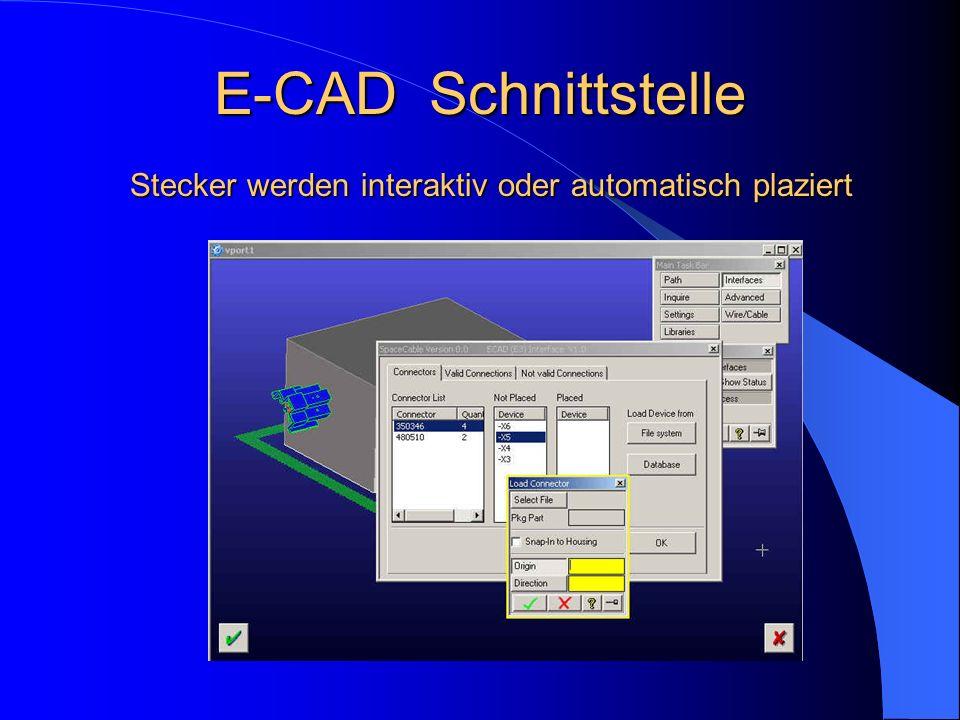 Stecker werden interaktiv oder automatisch plaziert E-CAD Schnittstelle