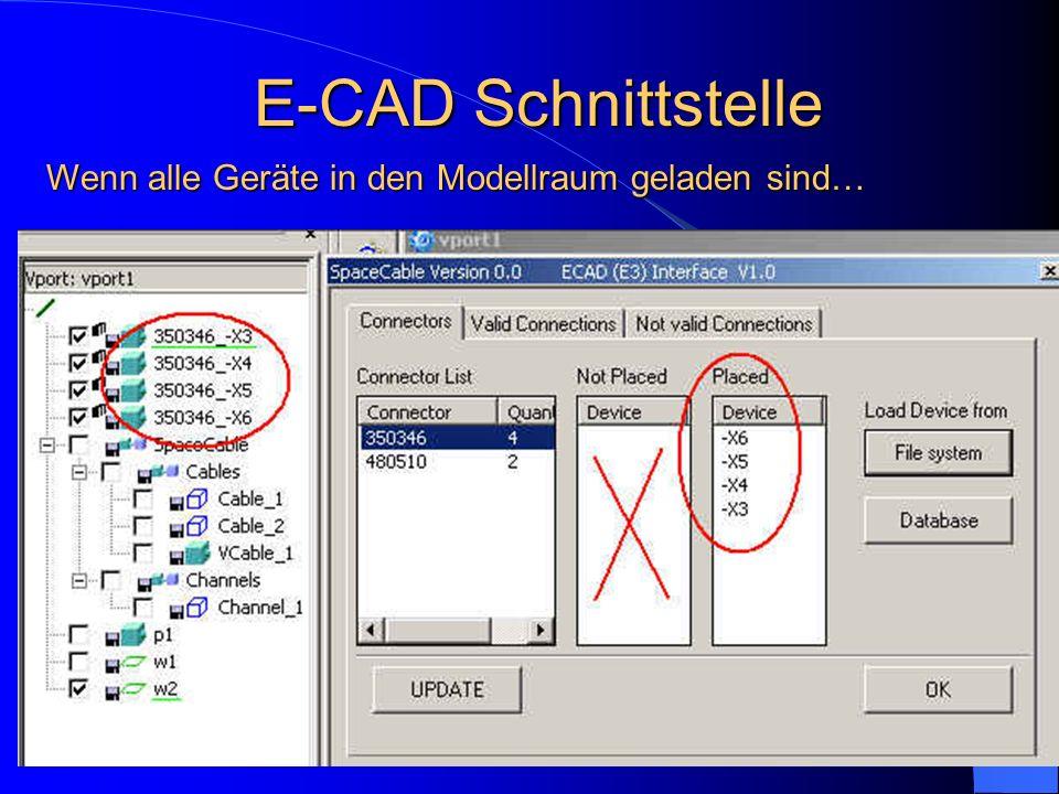 Wenn alle Geräte in den Modellraum geladen sind… E-CAD Schnittstelle
