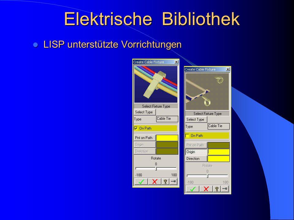 Elektrische Bibliothek LISP unterstützte Vorrichtungen LISP unterstützte Vorrichtungen