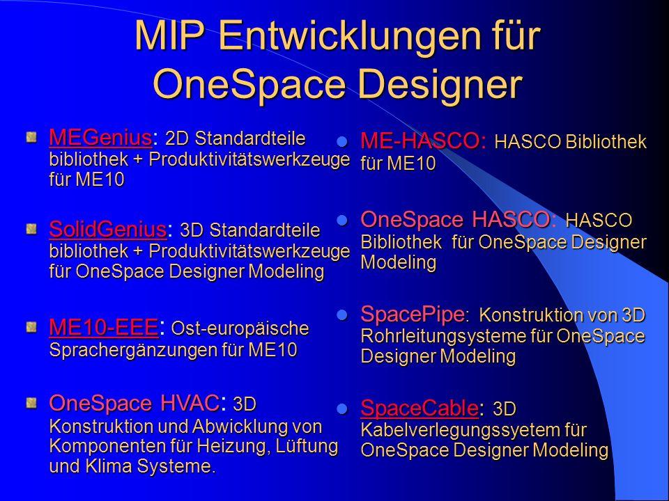 MIP Entwicklungen für OneSpace Designer ME-HASCO HASCO Bibliothek für ME10 ME-HASCO : HASCO Bibliothek für ME10 OneSpace HASCO HASCO Bibliothek für On