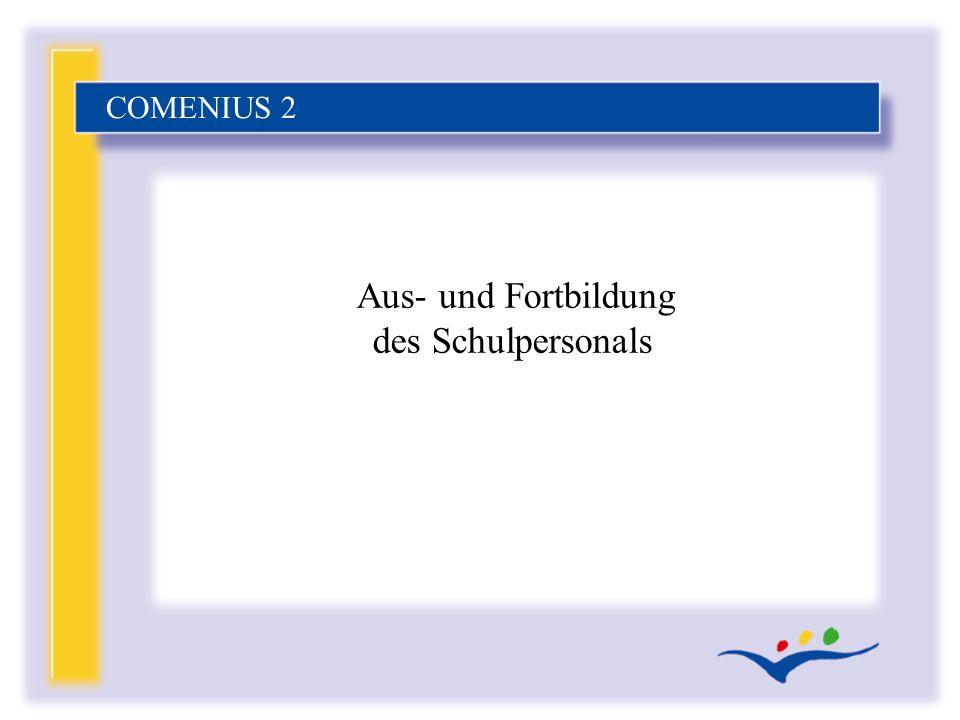 Aus- und Fortbildung des Schulpersonals COMENIUS 2