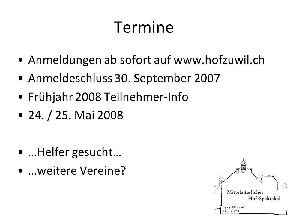 Termine Anmeldungen ab sofort auf www.hofzuwil.ch Anmeldeschluss 30.