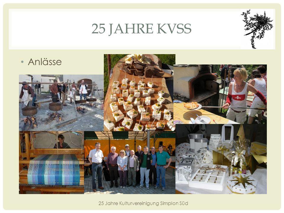25 JAHRE KVSS Jahresausflug 25 Jahre Kulturvereinigung Simplon Süd