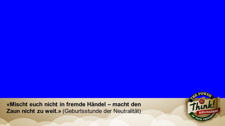 Lower Third mit Bibeltext «Mischt euch nicht in fremde Händel – macht den Zaun nicht zu weit.» (Geburtsstunde der Neutralität)