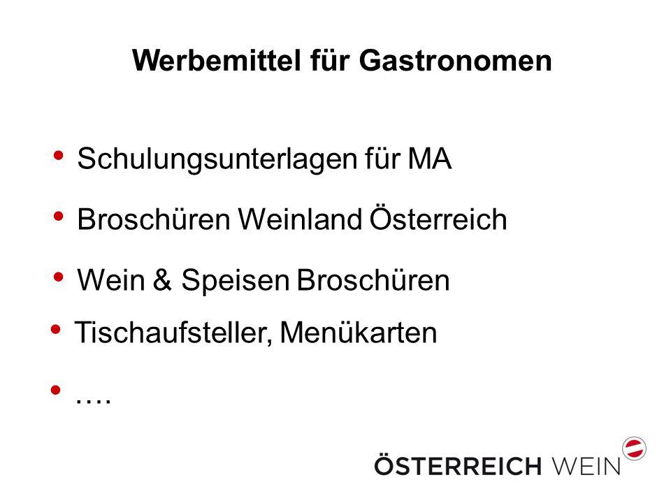 Werbemittel für Gastronomen Schulungsunterlagen für MA Broschüren Weinland Österreich Wein & Speisen Broschüren Tischaufsteller, Menükarten ….