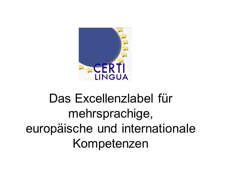 Das Excellenzlabel für mehrsprachige, europäische und internationale Kompetenzen