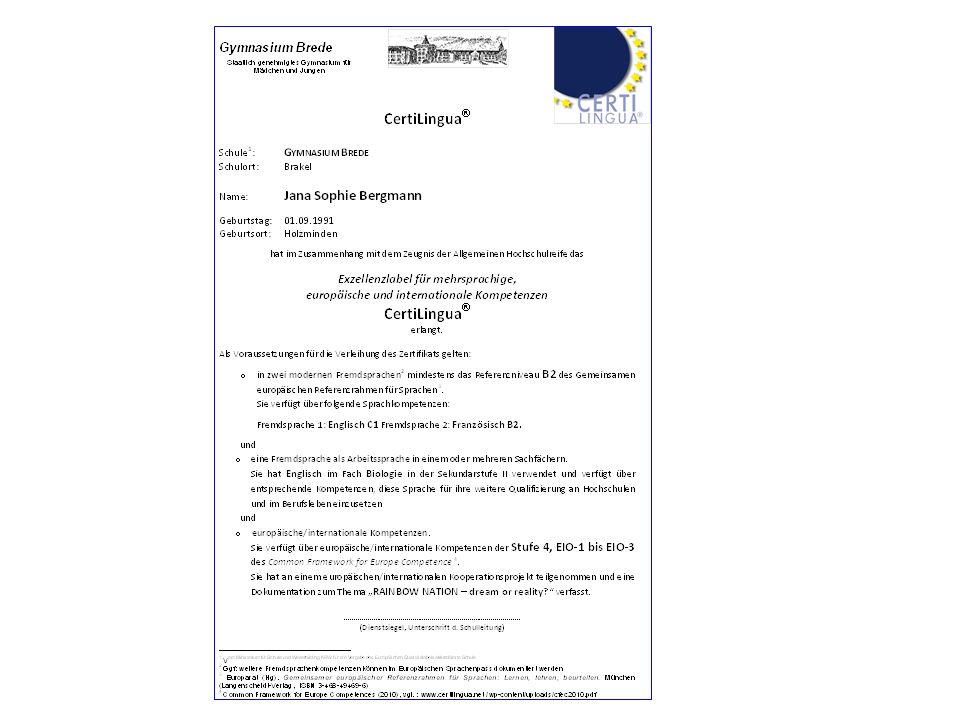 Bedingungen für CertiLingua Schule Laufbahn derErwerb des Kandidaten Labels