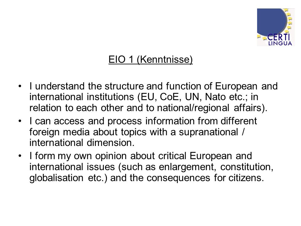 EIO-2 (Kommunikation) I am aware of rules and responsibilities of pupils at a foreign partner school and in the local community.
