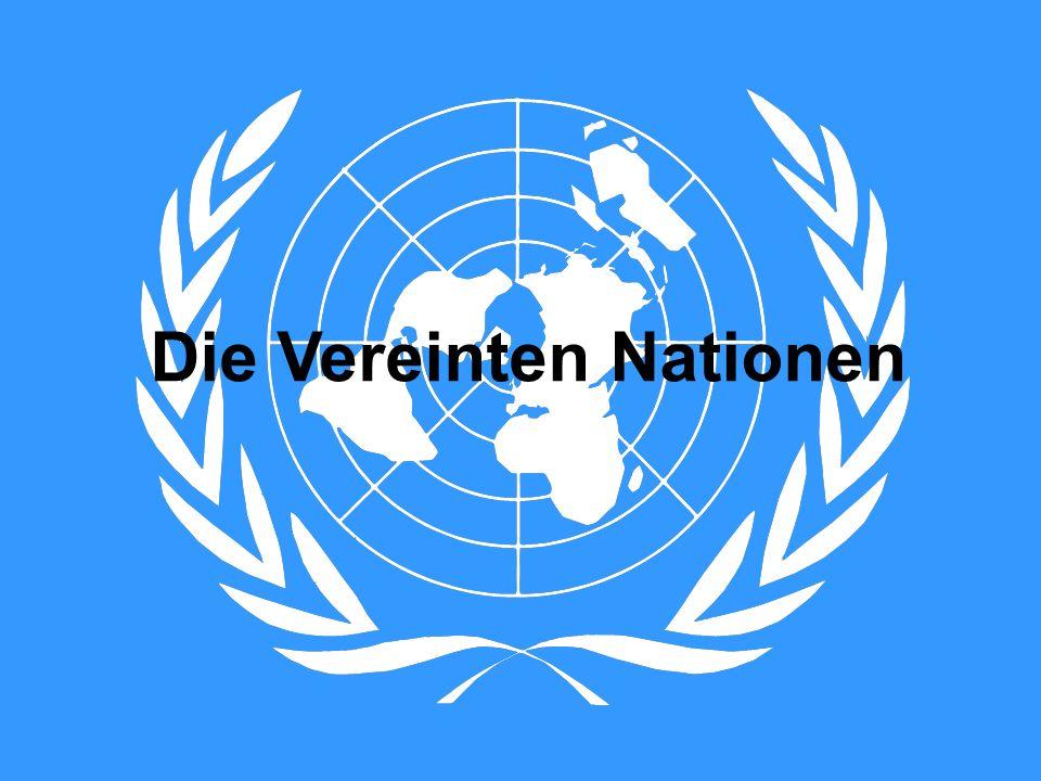 VN – Daten und Fakten offizieller Name: Vereinte Nationen (VN) oder United Nations (UN), inoffiziell auch UNO Gründung 26.6.1945 - Beschluss der UN Charta in San Francisco Heutiger Sitz: U.N.
