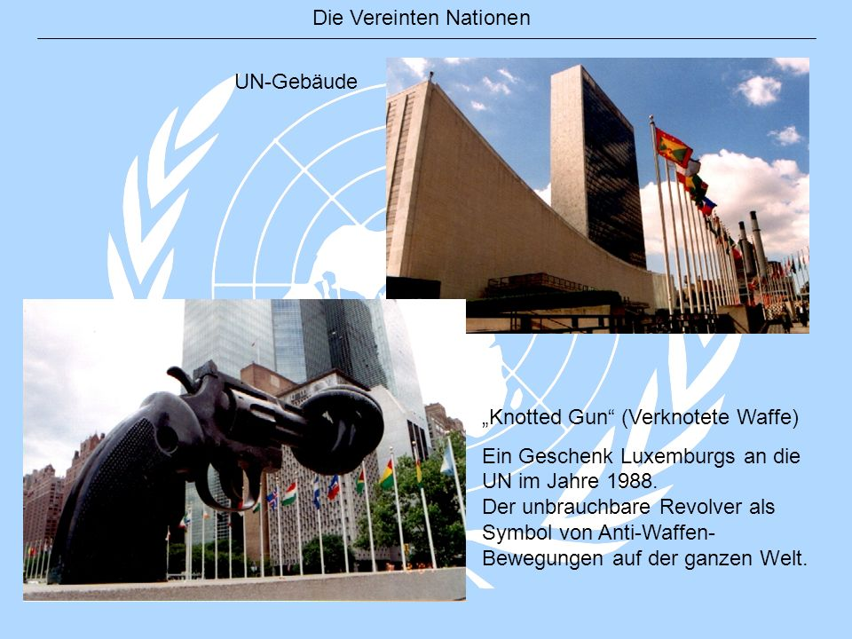 Die Vereinten Nationen UN-Gebäude Knotted Gun (Verknotete Waffe) Ein Geschenk Luxemburgs an die UN im Jahre 1988. Der unbrauchbare Revolver als Symbol