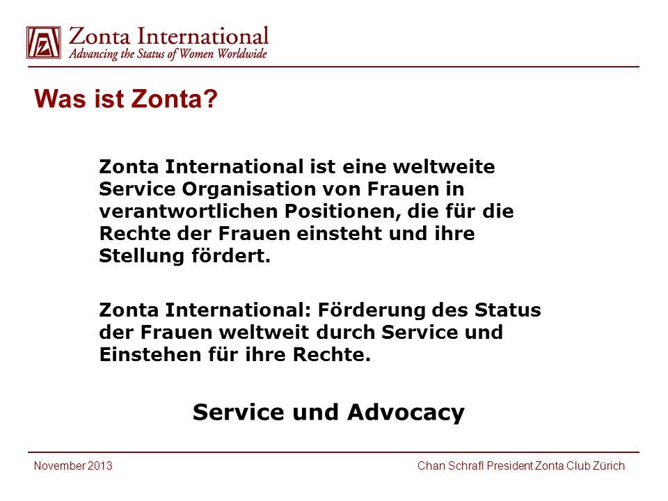 Was ist Zonta? Zonta International ist eine weltweite Service Organisation von Frauen in verantwortlichen Positionen, die für die Rechte der Frauen ei