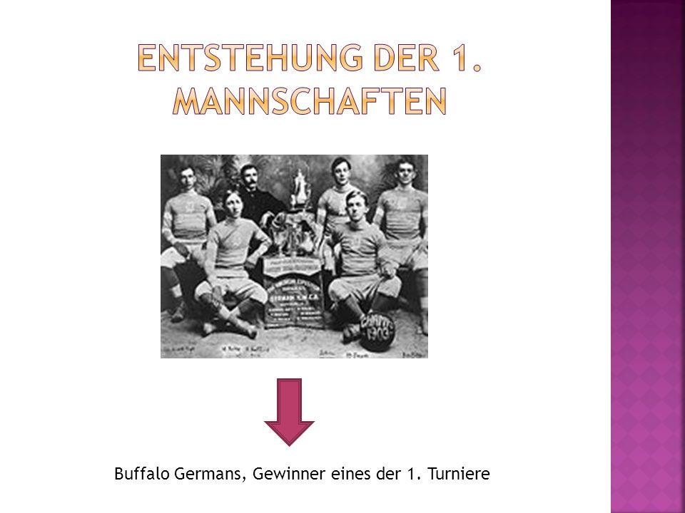 Buffalo Germans, Gewinner eines der 1. Turniere