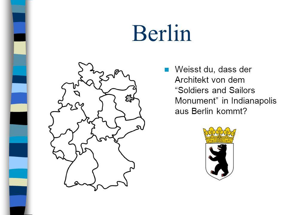 Berlin Weisst du, dass der Architekt von dem Soldiers and Sailors Monument in Indianapolis aus Berlin kommt?