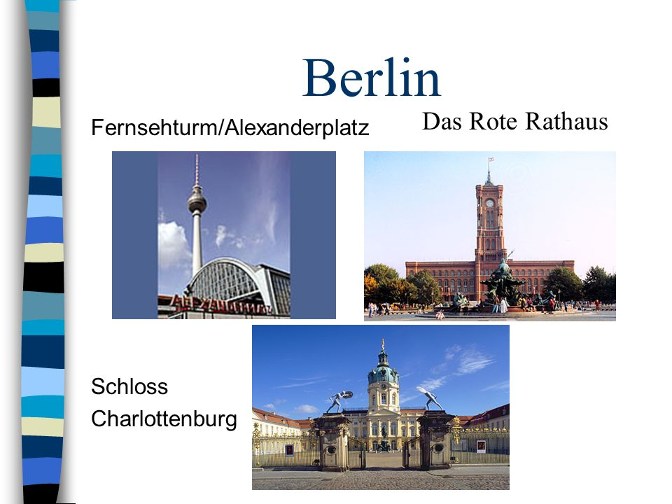 Berlin Fernsehturm/Alexanderplatz Schloss Charlottenburg Das Rote Rathaus