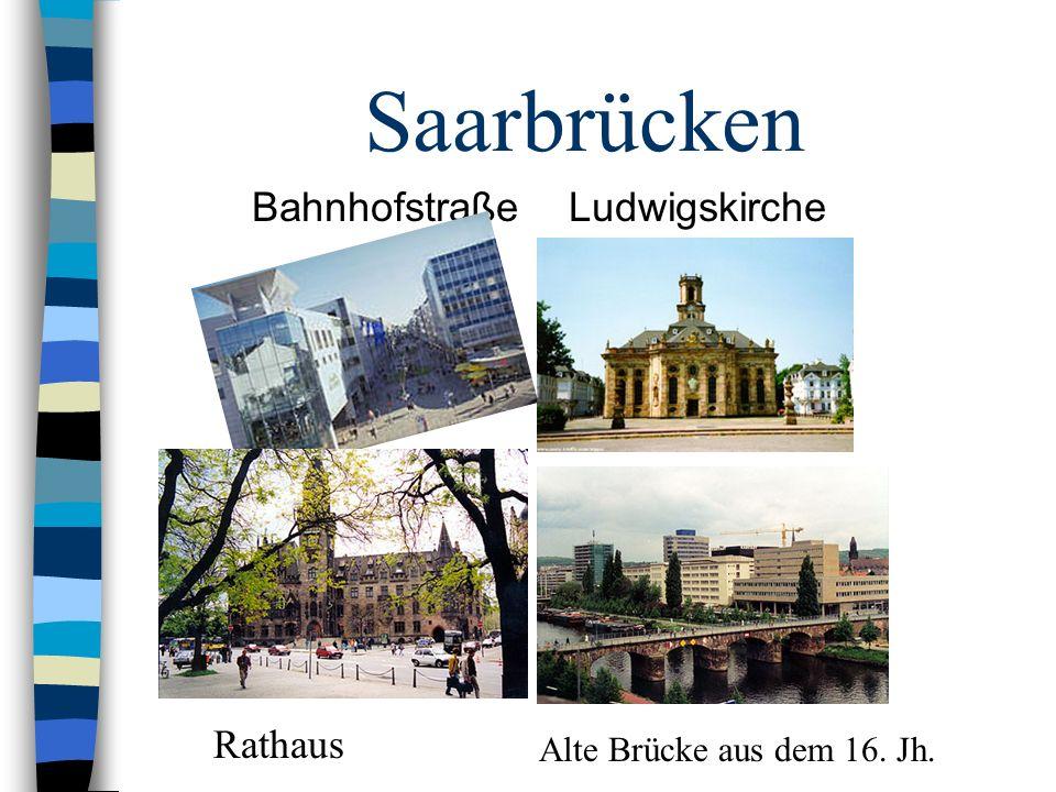 Saarbrücken BahnhofstraßeLudwigskirche Rathaus Alte Brücke aus dem 16. Jh.