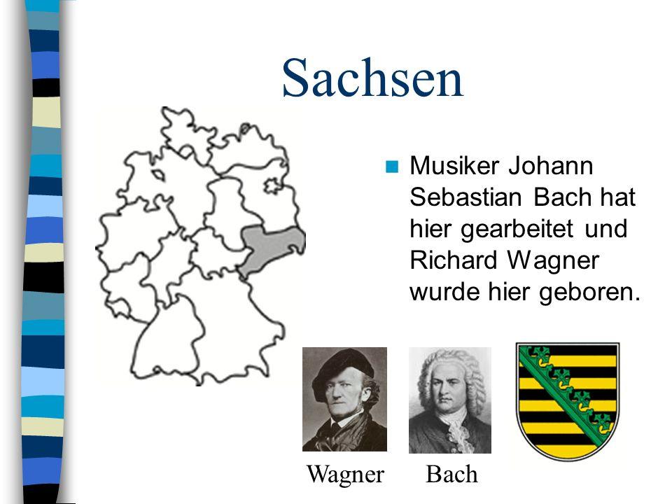 Sachsen Musiker Johann Sebastian Bach hat hier gearbeitet und Richard Wagner wurde hier geboren. Wagner Bach