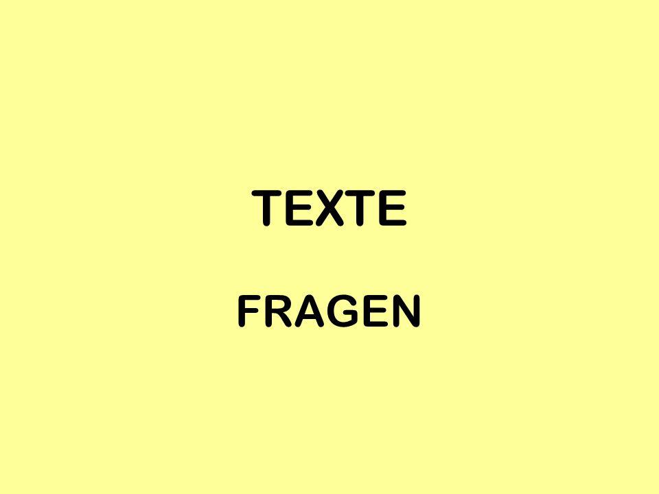 TEXTE FRAGEN