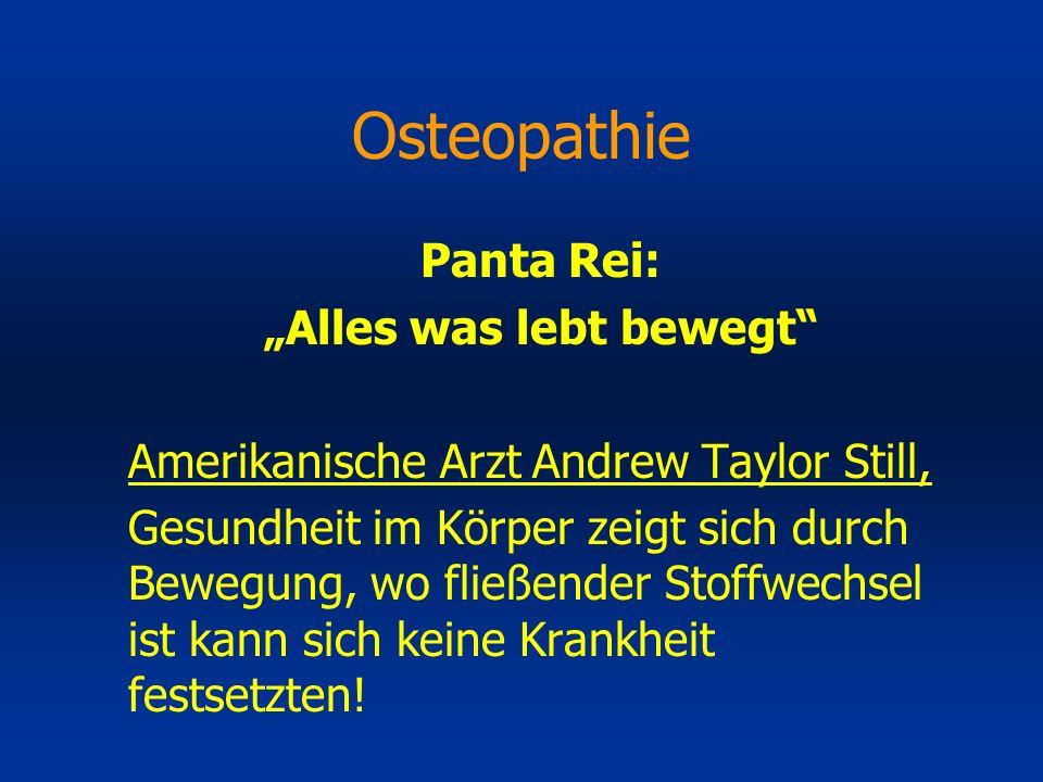 Panta Rei: Alles was lebt bewegt Amerikanische Arzt Andrew Taylor Still, Gesundheit im Körper zeigt sich durch Bewegung, wo fließender Stoffwechsel is