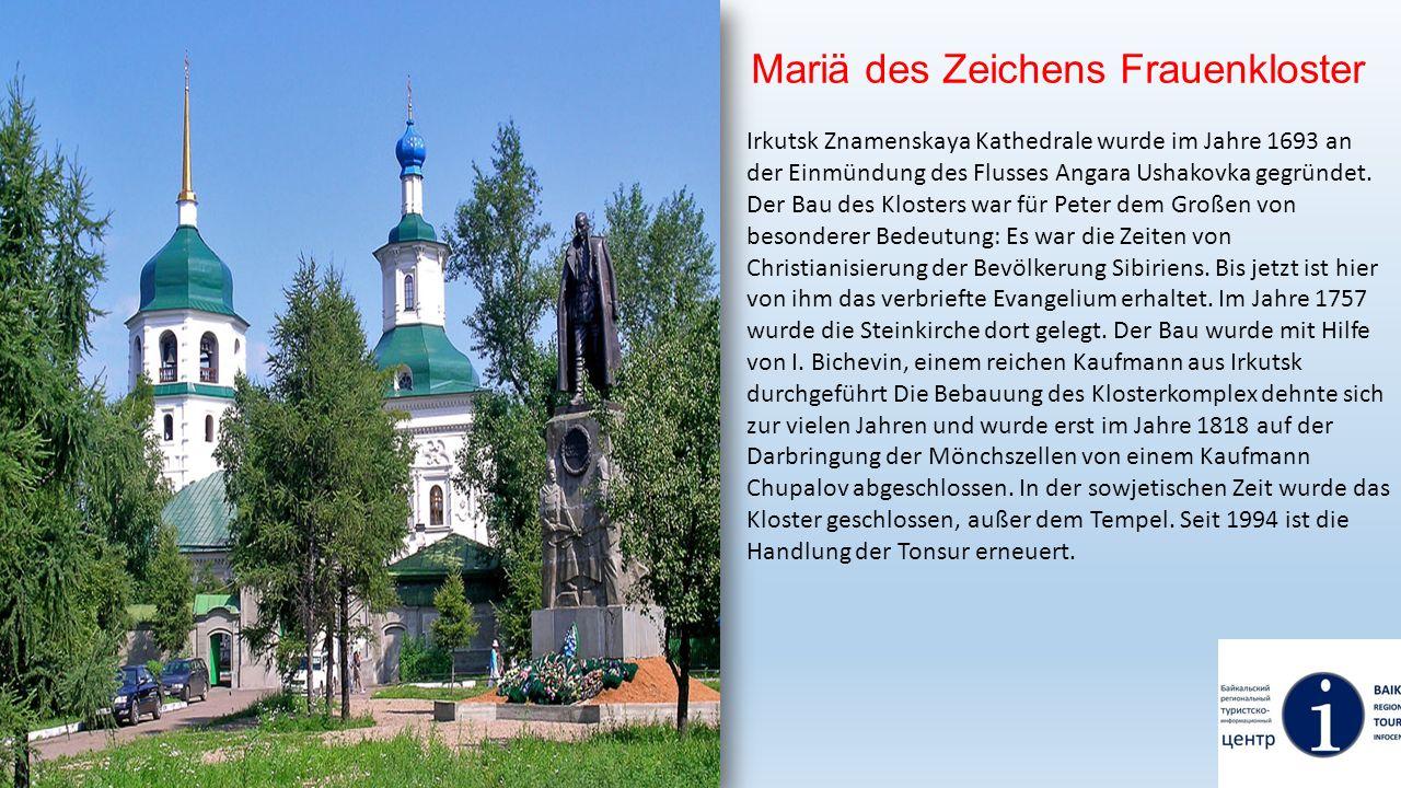 Mariä des Zeichens Frauenkloster Irkutsk Znamenskaya Kathedrale wurde im Jahre 1693 an der Einmündung des Flusses Angara Ushakovka gegründet. Der Bau