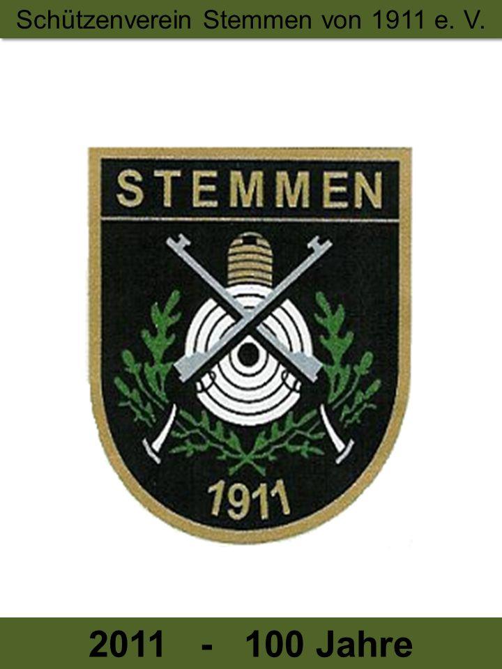 Schützenverein Stemmen von 1911 e. V. 2011 - 100 Jahre