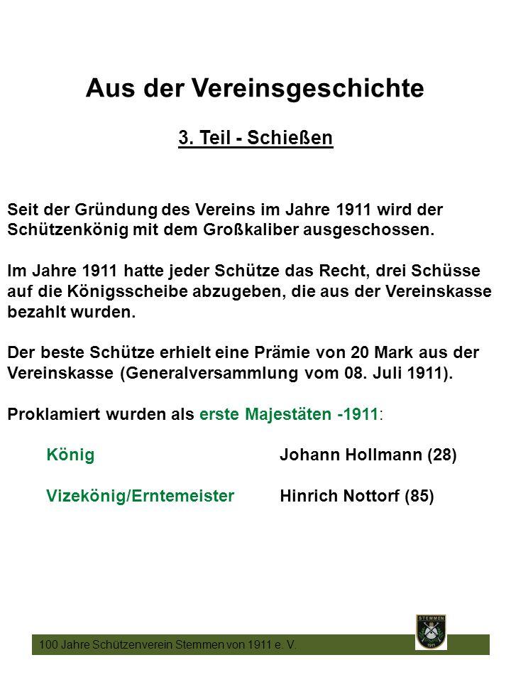 13 100 Jahre Schützenverein Stemmen von 1911 e. V.