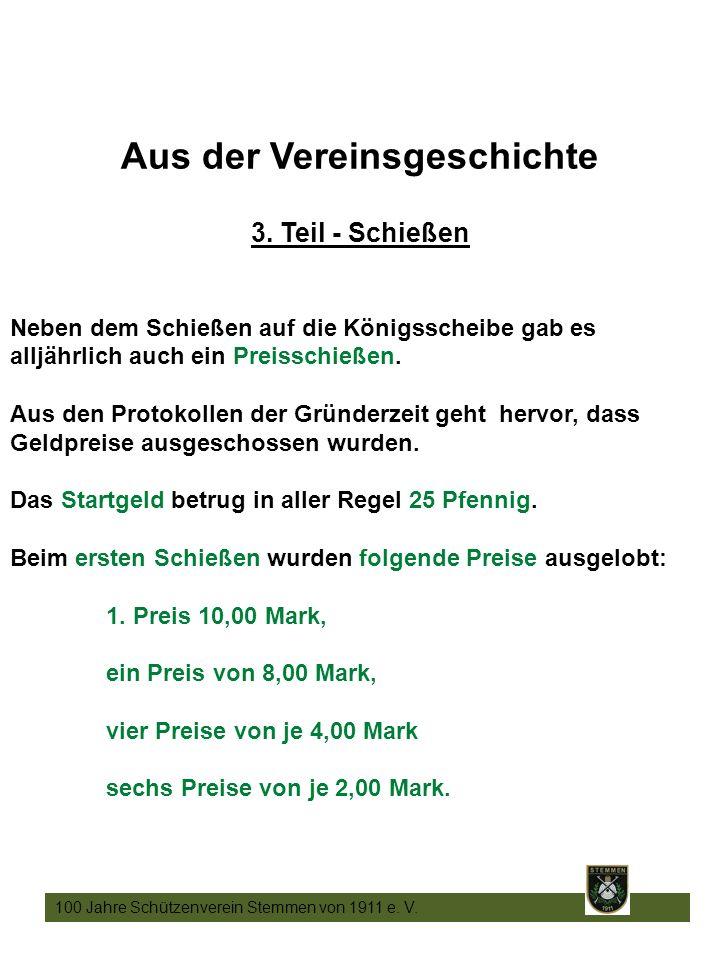 14 100 Jahre Schützenverein Stemmen von 1911 e. V.