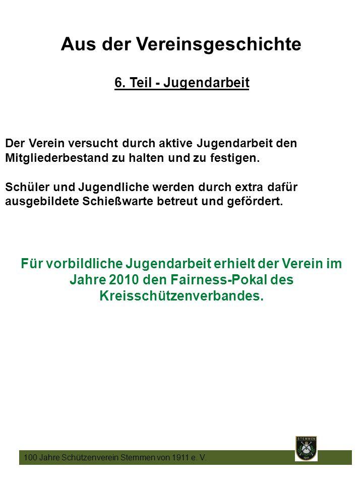 22 100 Jahre Schützenverein Stemmen von 1911 e. V.