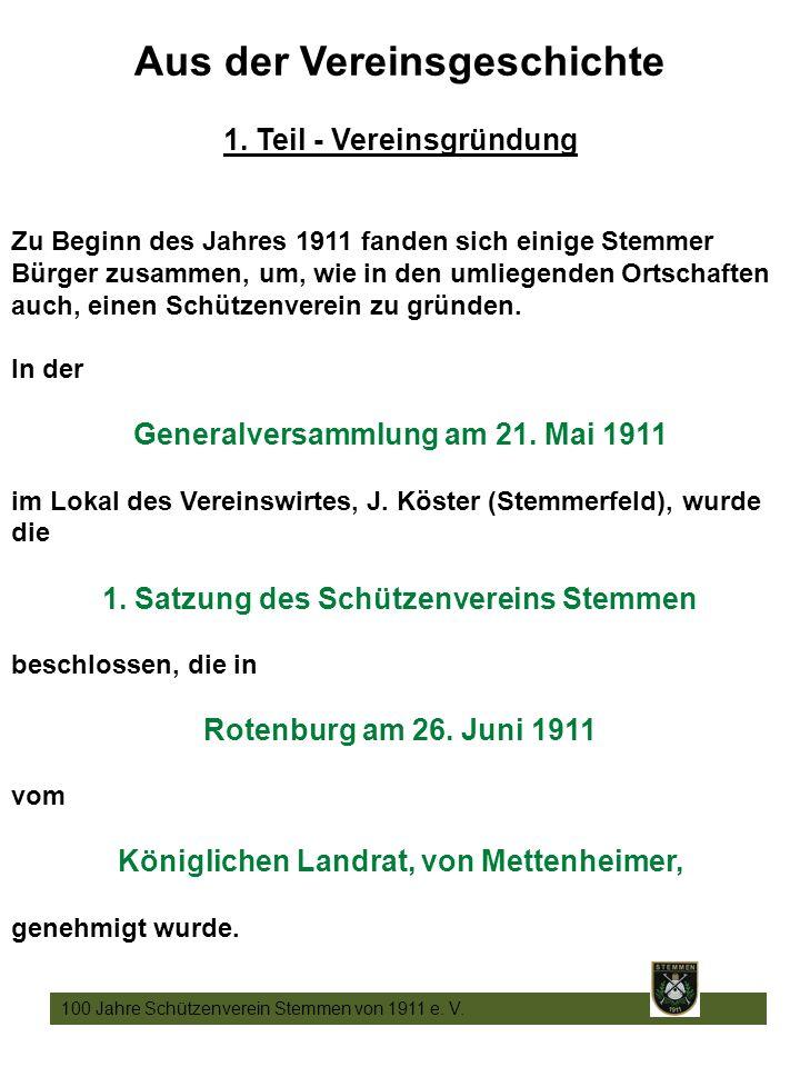 4 100 Jahre Schützenverein Stemmen von 1911 e. V.