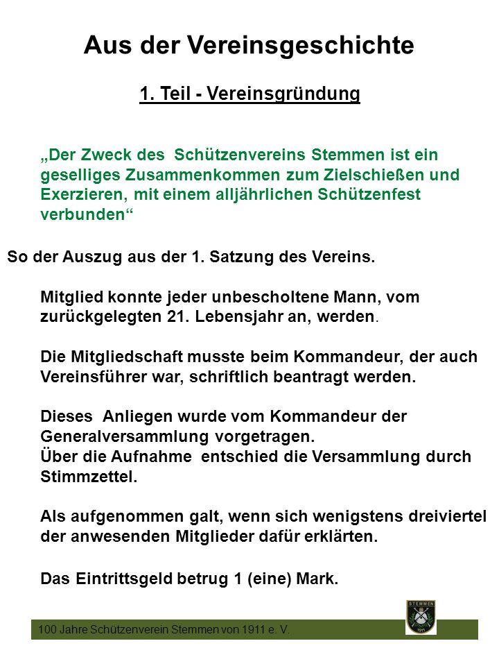 6 100 Jahre Schützenverein Stemmen von 1911 e. V.