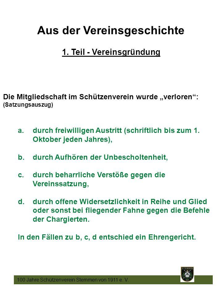 7 100 Jahre Schützenverein Stemmen von 1911 e. V.