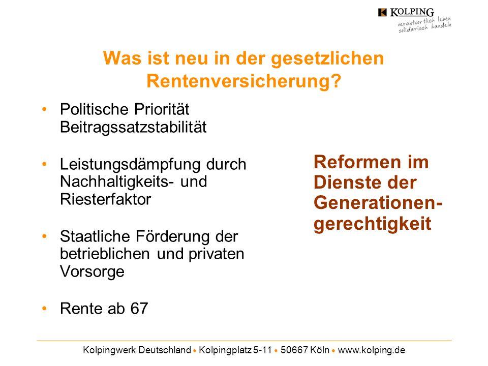 Kolpingwerk Deutschland Kolpingplatz 5-11 50667 Köln www.kolping.de Was ist neu in der gesetzlichen Rentenversicherung.