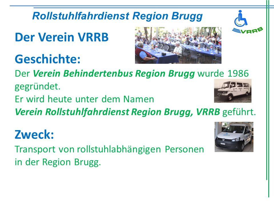 Verein Rollstuhlfahrdienst Region Brugg Postfach 772,5201 Brugg PC-Konto 50-15977-1, IBAN: CH55 0900 0000 5001 5977 1 Werden Sie Mitglied und unterstützen Sie uns ab Fr.
