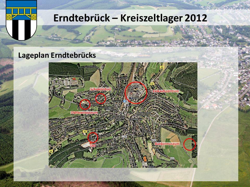 Erndtebrück – Kreiszeltlager 2012 Lageplan Erndtebrücks Schwimmbad Einkaufszentrum Lidl Oldtimermuseum Bunkermuseum