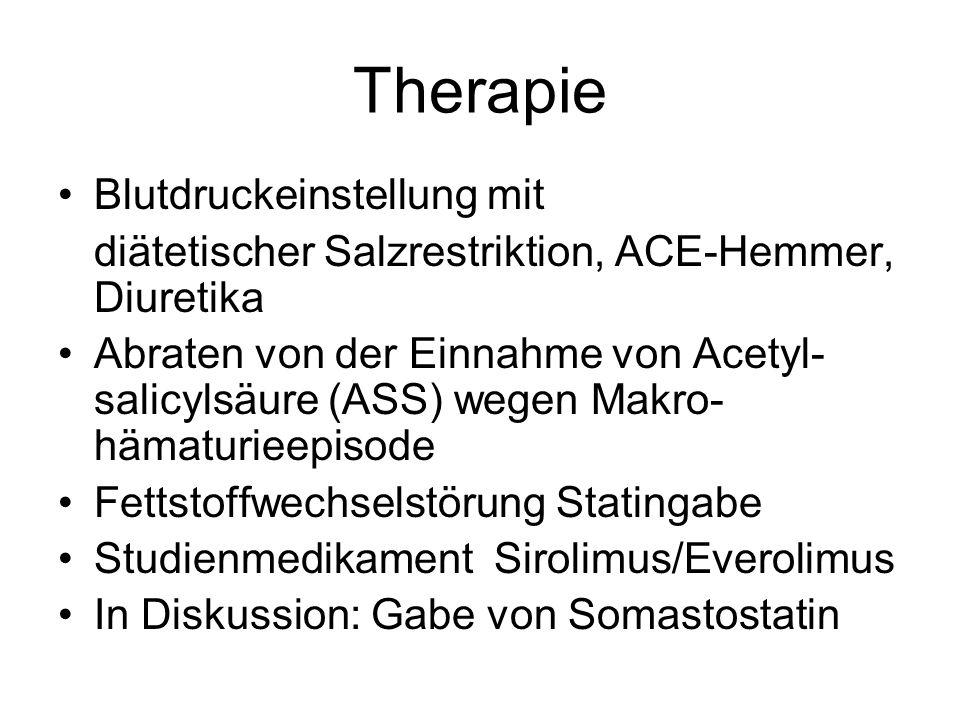 Therapie Blutdruckeinstellung mit diätetischer Salzrestriktion, ACE-Hemmer, Diuretika Abraten von der Einnahme von Acetyl- salicylsäure (ASS) wegen Ma