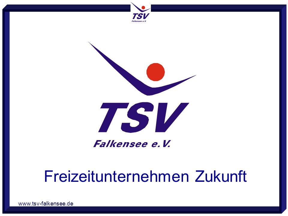 www.tsv-falkensee.de Freizeitunternehmen Zukunft