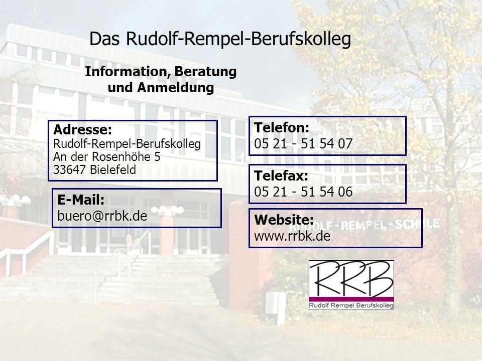 Das Rudolf-Rempel-Berufskolleg Ihre berufliche Zukunft sollten Sie nicht dem Zufall überlassen .
