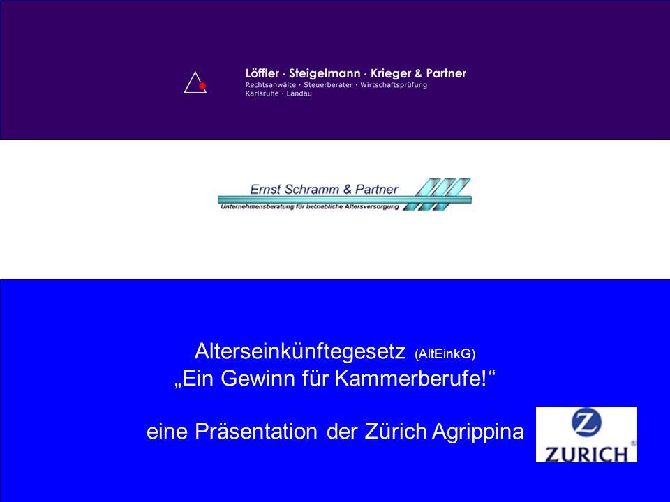 1 Alterseinkünftegesetz (AltEinkG) Ein Gewinn für Kammerberufe! eine Präsentation der Zürich Agrippina