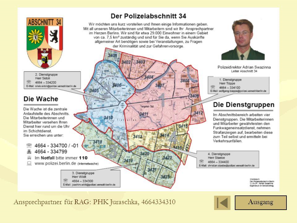 Ansprechpartner für RAG: PHK Juraschka, 4664334310