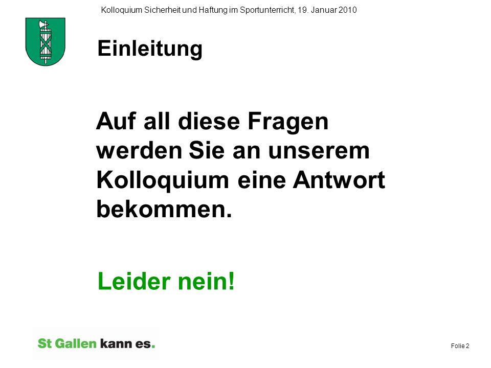 Folie 13 Kolloquium Sicherheit und Haftung im Sportunterricht, 19.