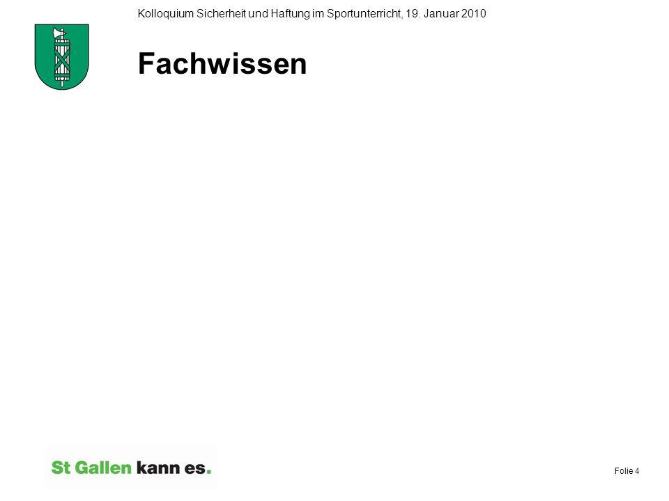 Folie 15 Kolloquium Sicherheit und Haftung im Sportunterricht, 19.