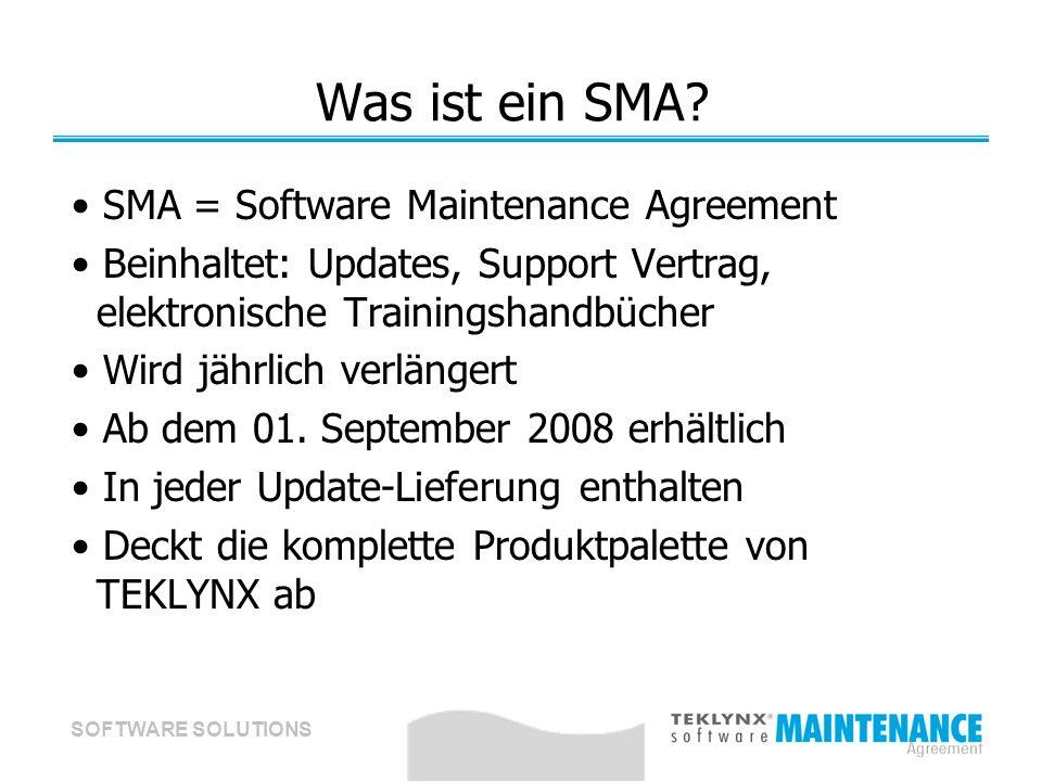 SOFTWARE SOLUTIONS Was ist ein SMA? SMA = Software Maintenance Agreement Beinhaltet: Updates, Support Vertrag, elektronische Trainingshandbücher Wird