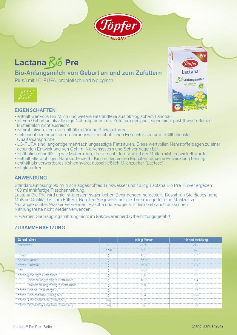 EIGENSCHAFTEN enthält wertvolle Bio-Milch und weitere Bestandteile aus ökologischem Landbau.