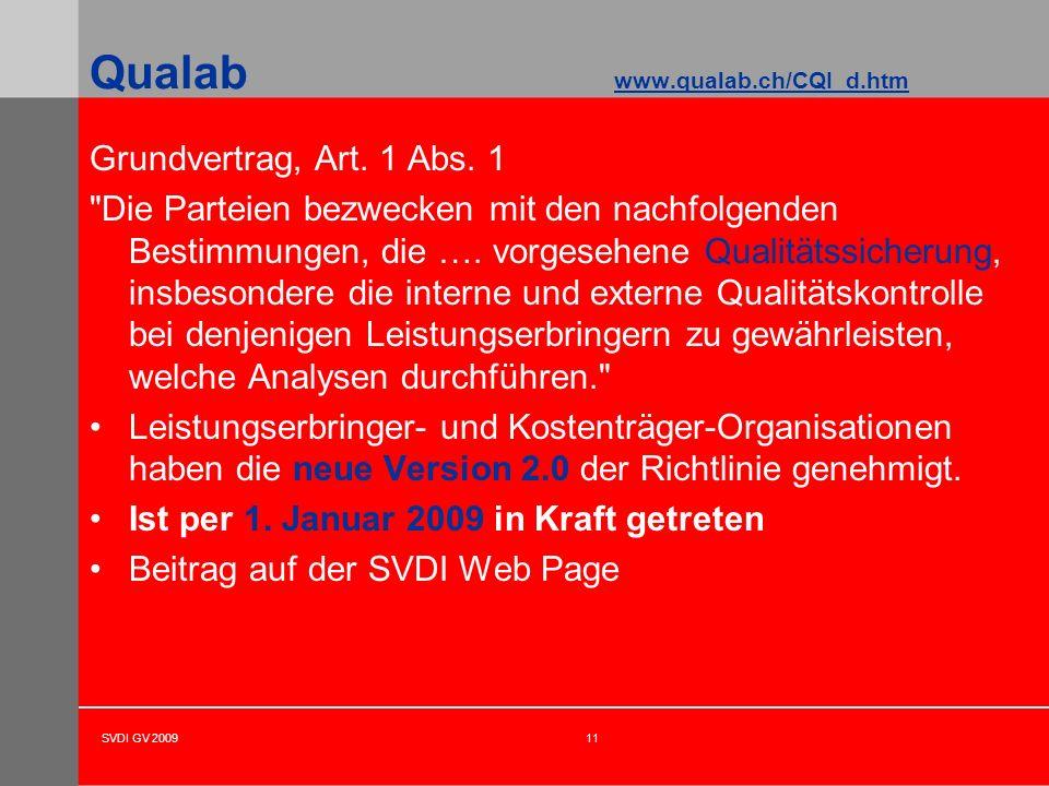 SVDI GV 200911 Qualab www.qualab.ch/CQI_d.htm Grundvertrag, Art. 1 Abs. 1