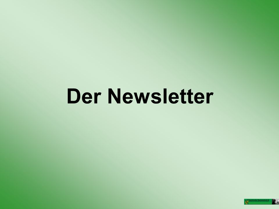 Der Newsletter